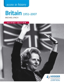 Access to History: Britain 1951-2007 Second Edition, Paperback Book