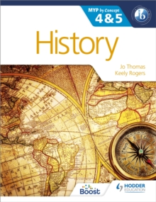 History for the IB MYP 4 & 5 : By Concept, Paperback Book