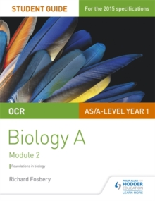 OCR AS/A Level Year 1 Biology A Student Guide: Module 2, Paperback Book