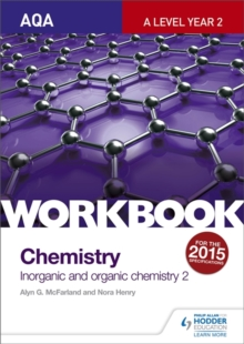 AQA A-Level Year 2 Chemistry Workbook: Inorganic and Organic Chemistry 2, Paperback Book