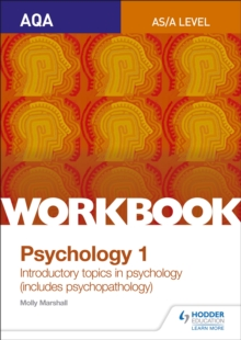 AQA Psychology for A Level Workbook 1 : Social Influence, Memory, Attachment, Psychopathology, Paperback Book