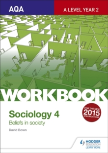 AQA Sociology for A Level Workbook 4: Beliefs in Society, Paperback Book