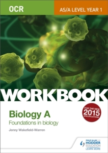 OCR AS/A Level Year 1 Biology A Workbook: Foundations in Biology, Paperback / softback Book