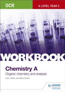 OCR A-Level Year 2 Chemistry A Workbook: Organic Chemistry and Analysis, Paperback Book