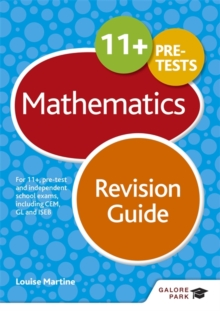 11+ Maths Revision Guide : For 11+, Pre-Test and Independent School Exams Including CEM, GL and ISEB, Paperback Book