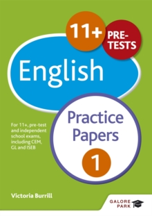 11+ English Practice Papers 1 : For 11+, Pre-Test and Independent School Exams Including CEM, GL and ISEB, Paperback Book