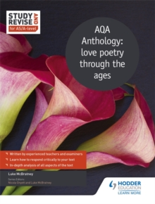 Study and Revise for AS/A-level: AQA Anthology: love poetry through the ages, Paperback / softback Book