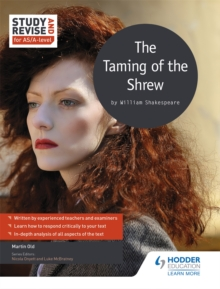 Study and Revise for AS/A-level: The Taming of the Shrew, Paperback / softback Book