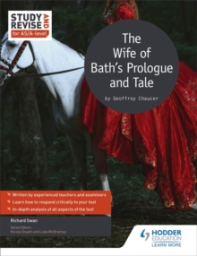 Study and Revise for AS/A-Level: The Wife of Bath's Prologue and Tale, Paperback Book