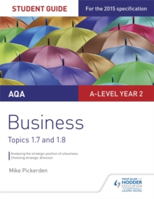 AQA A-level Business Student Guide 3: Topics 1.7-1.8, Paperback / softback Book