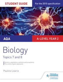 AQA AS/A-level Year 2 Biology Student Guide: Topics 7 and 8, Paperback / softback Book