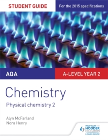 AQA A-level Year 2 Chemistry Student Guide: Physical chemistry 2, Paperback / softback Book