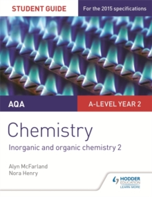 AQA A-level Year 2 Chemistry Student Guide: Inorganic and organic chemistry 2, Paperback Book