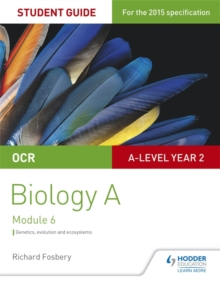 OCR A Level Year 2 Biology A Student Guide: Module 6, Paperback / softback Book