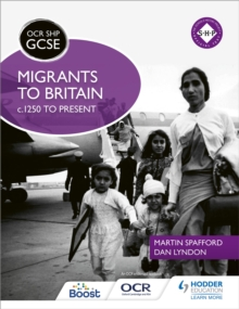 OCR GCSE History SHP: Migrants to Britain c.1250 to Present, Paperback Book