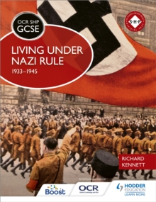 OCR GCSE History SHP: Living Under Nazi Rule 1933-1945, Paperback Book