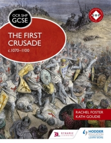 OCR GCSE History SHP: The First Crusade c1070-1100, Paperback Book