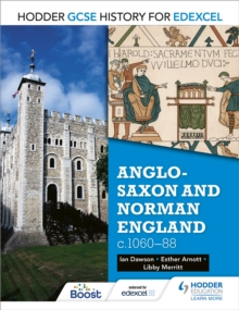 Hodder GCSE History for Edexcel: Anglo-Saxon and Norman England, c1060-88, Paperback / softback Book