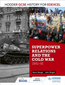 Hodder GCSE History for Edexcel: Superpower relations and the Cold War, 1941-91, Paperback / softback Book