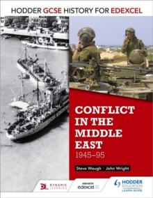 Hodder GCSE History for Edexcel: Conflict in the Middle East, 1945-95, Paperback Book