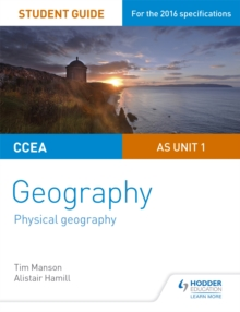 CCEA AS Unit 1 Geography Student Guide 1: Physical Geography, Paperback Book