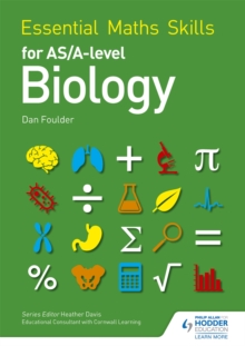 Essential Maths Skills for as/A Level Biology, Paperback Book