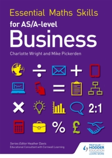 Essential Maths Skills for as/A Level Business, Paperback Book