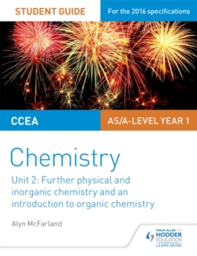 CCEA AS Unit 2 Chemistry Student Guide: Further Physical and Inorganic Chemistry and an Introduction to Organic Chemistry, Paperback Book