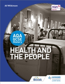 AQA GCSE History: Health and the People, Paperback Book