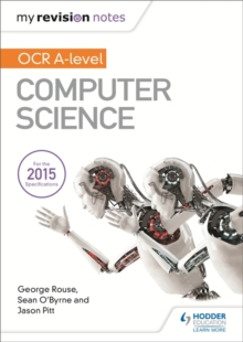 My Revision Notes OCR A Level Computer Science, Paperback Book