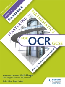 Mastering Mathematics OCR GCSE Practice Book: Foundation 2/Higher 1, Paperback Book