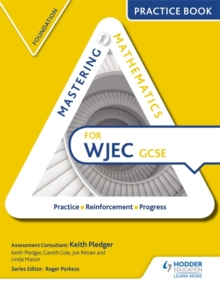 Mastering Mathematics for WJEC GCSE Practice Book: Foundation, Paperback Book