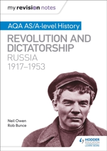 My Revision Notes: AQA AS/A-level History: Revolution and dictatorship: Russia, 1917-1953, Paperback / softback Book