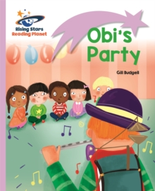 Reading Planet - Obi's Party - Lilac: Lift-off, Paperback Book