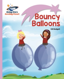 Reading Planet - Bouncy Balloons - Lilac: Lift-off, Paperback / softback Book