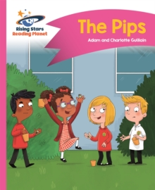 Reading Planet - The Pips - Pink A: Comet Street  Kids, Paperback / softback Book