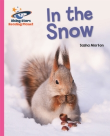 Reading Planet - In the Snow - Pink A: Galaxy, Paperback / softback Book