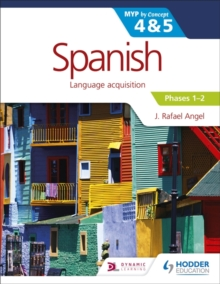 Spanish for the IB MYP 4&5 Phases 1-2 : by Concept, Paperback / softback Book
