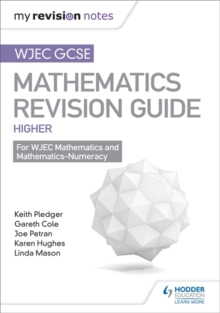 WJEC GCSE Maths Higher: Mastering Mathematics Revision Guide, Paperback / softback Book
