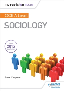 My Revision Notes: OCR A Level Sociology, Paperback / softback Book