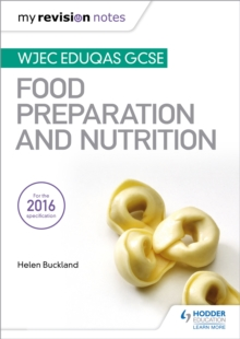 My Revision Notes: WJEC Eduqas GCSE Food Preparation and Nutrition, Paperback Book