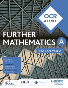 OCR A Level Further Mathematics Core Year 2, Paperback / softback Book