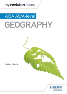 My Revision Notes: AQA AS/A-Level Geography, Paperback Book