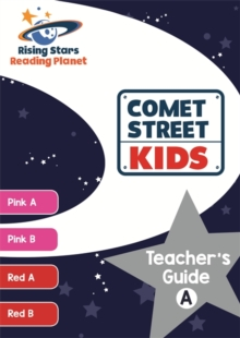 Reading Planet Comet Street Kids Teacher's Guide A (Pink A - Red B), Paperback / softback Book