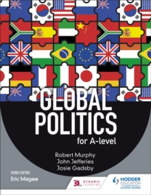 Global Politics for A-level, Paperback Book