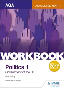 AQA AS/A-Level Politics Workbook 1: Government of the UK, Paperback Book
