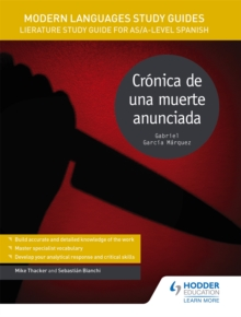Modern Languages Study Guides: Cronica de una Muerte Anunciada : Literature Study Guide for AS/A-Level Spanish, Paperback Book