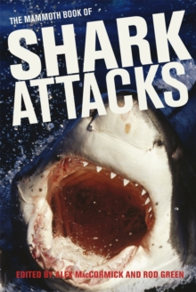 Mammoth Book of Shark Attacks, The, Paperback Book