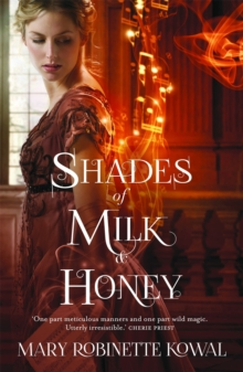 Shades of Milk and Honey, Paperback / softback Book