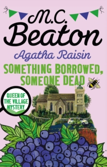 Agatha Raisin: Something Borrowed, Someone Dead, EPUB eBook